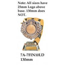 Golf Trophies 7A-7FIN10LD - 130mm Also 150mm 180mm & 210mm